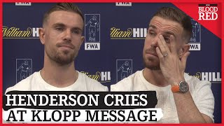 Jordan Henderson Cries at Emotional Message from Jurgen Klopp