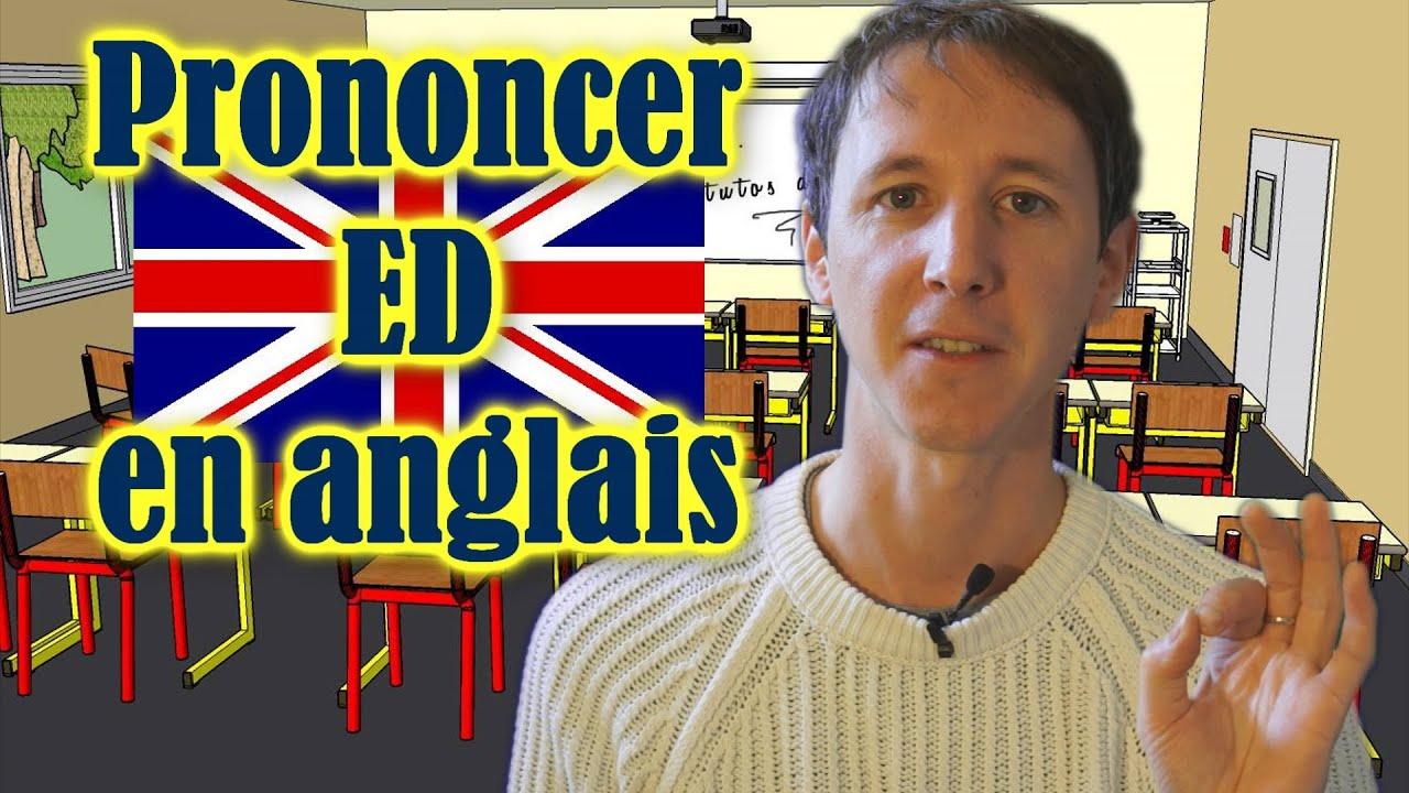 Apprendre L Anglais Avec Huito Prononcer La Terminaison Ed Youtube