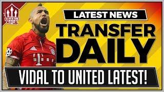 VIDAL Wants MANCHESTER UNITED Transfer? MAN UTD Transfer News