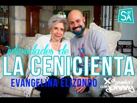 Evangelina Elizondo Intimidades de la Cenicienta – Johnny Carmona