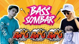 ANGGA SAPUTRA Feat RIDHO HERNANDEZ - BANG BANG BANG (BASSSOMBAR)