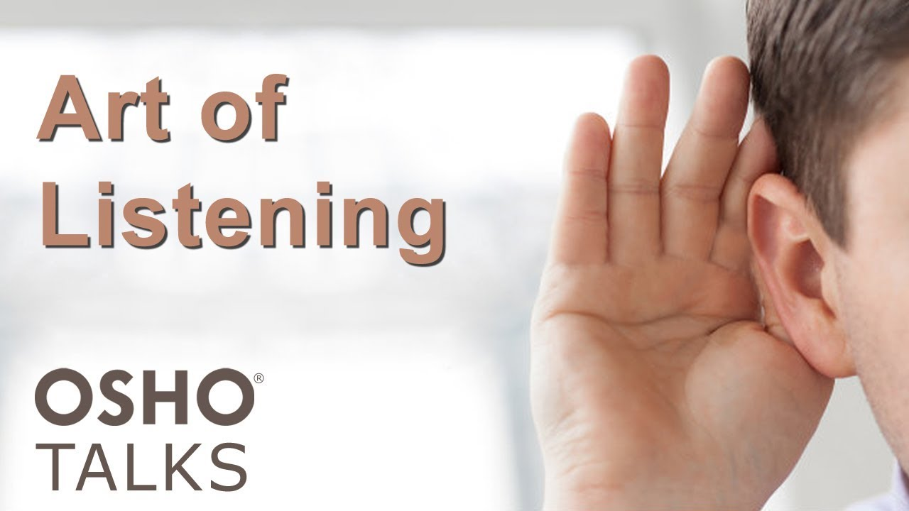 OSHO: The Art of Listening