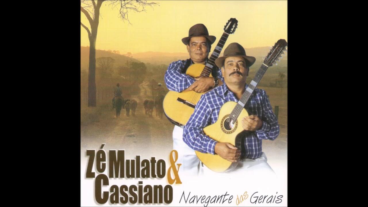 musicas de ze mulato e cassiano para