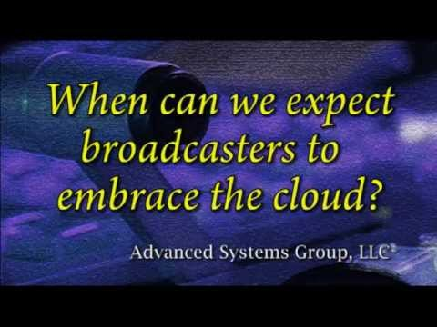When can we expect broadcasters to embrace the cloud?