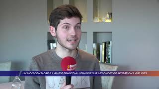 Yvelines | Interview Express : un mois dédié à l'amitié franco-allemande sur Sensations Yvelines