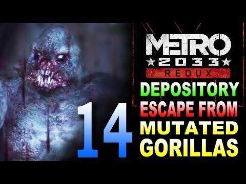 Metro 2033 Redux: Depository / Escape From Mutated Gorillas / Archives Walkthrough Part 14