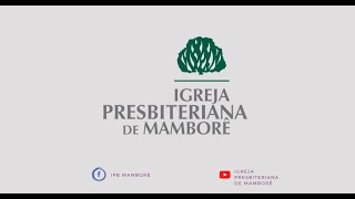 Culto de Adoração   27/12/2020   Igreja Presbiteriana de Mamborê