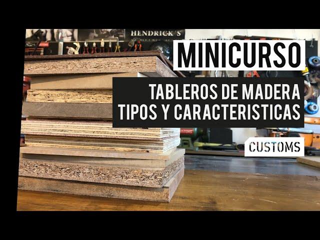 Tableros de madera: tipos y características | MINICURSO | CUSTOMS