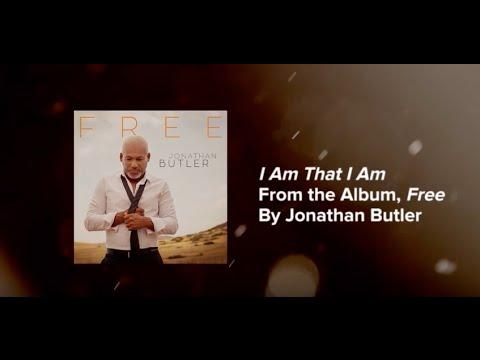 Jathan Butler I Am That I Am  Lyric