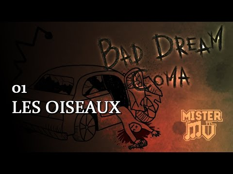 Bad Dream: Coma - 01 - Les Oiseaux