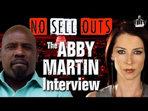 Abby Martin Interview Part 1: Advocacy Journalism