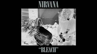 Nirva̲n̲a̲ - Bleach (Full Album)