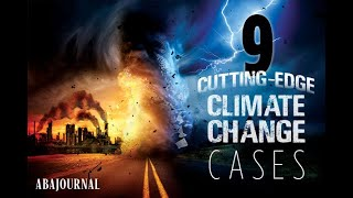 9 major climate change cases that could shape the fight to save the planet (gallery)