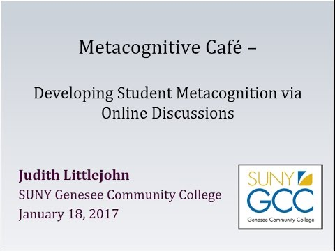 The Metacognitive Cafe: Developing student metacognition using an online discussion forum