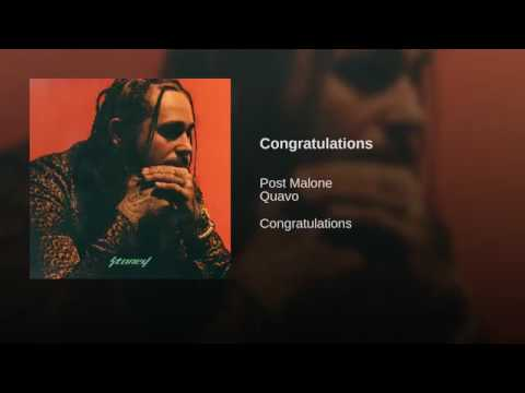 Post Malone ft. Quavo | Congratulations...
