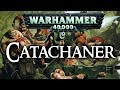 Warhammer 40k Lore | Catachaner