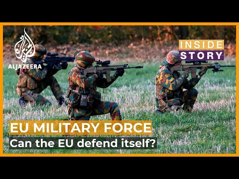 Can the European Union defend itself?   Inside Story