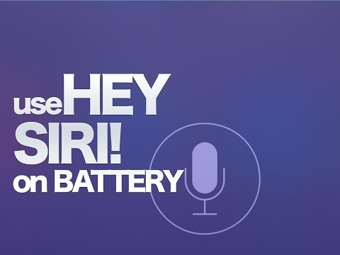 """Use """"Hey Siri"""" without Being Plugged Into a Power Source"""