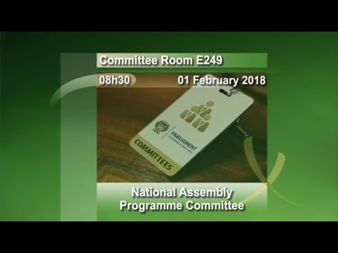National Assembly Programme Committee: 01 February 2018