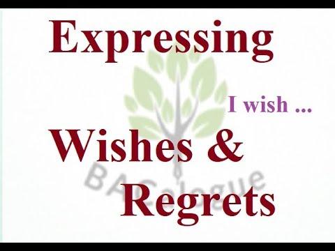 Grammar: Expressing Wishes & Regrets