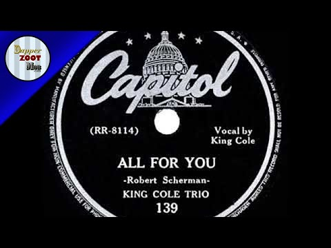1943 HITS ARCHIVE  All For You   Nat King Cole King Cole Trio