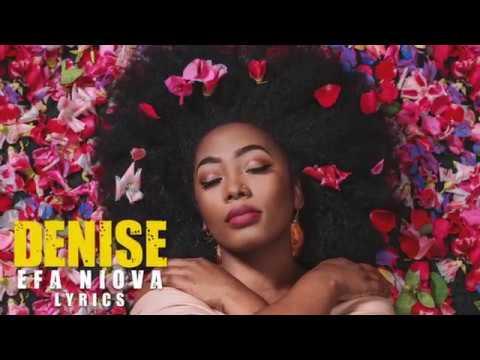 Denise EFA NIOVA Lyrics