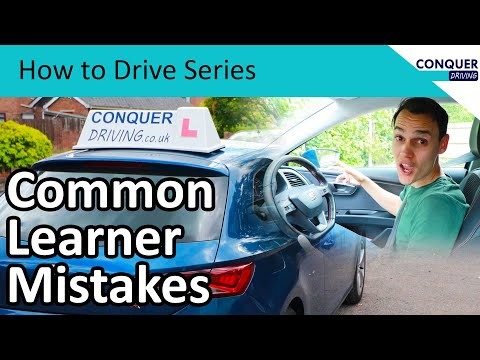 Common Learner Driver Mistakes - Explained by a Driving Instructor
