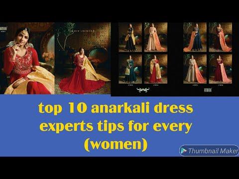 10 Expert Anarkali Dress Shopping Tips For Every Woman//LATEST DESIGNER ANARKALI DRESS DESIGN