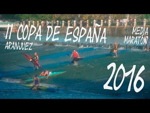 II Copa de España de Media Maratón en Aranjuez 2016 || Monkayak Hiberus