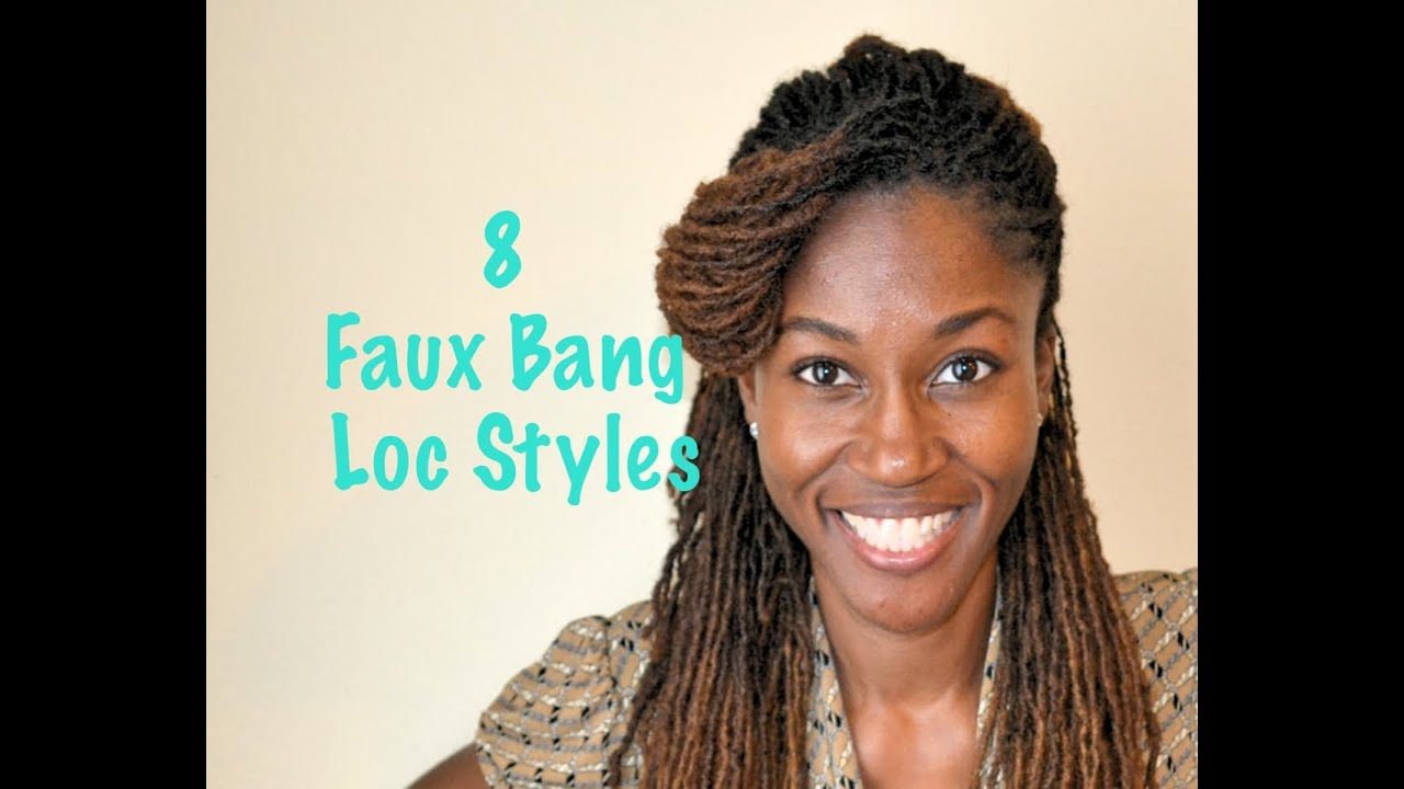 Loc Style Tutorial 8 Faux Bangs Styles Youtube