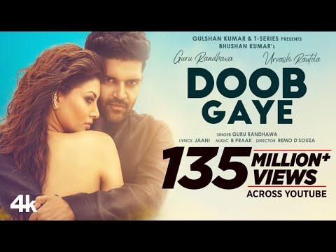Doob Gaye Song Download (2021) | Guru Randhawa | Urvashi Rautela | Remo D | Bhushan K