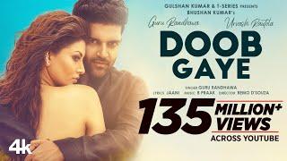 Download Doob Gaye (Official Video) Guru Randhawa | Urvashi Rautela | Jaani, B Praak | Remo D | Bhushan K