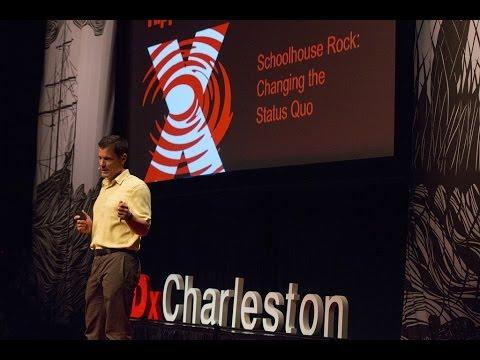 Schoolhouse rock -- changing status quo: Ben Navarro at TEDxCharleston