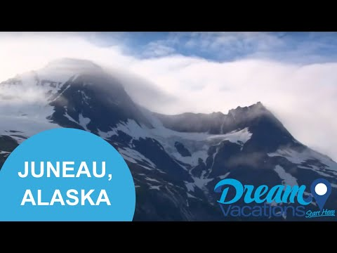 Juneau, Alaska | Dream Vacations