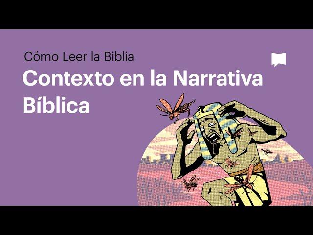 Contexto en la Narrativa Bíblica