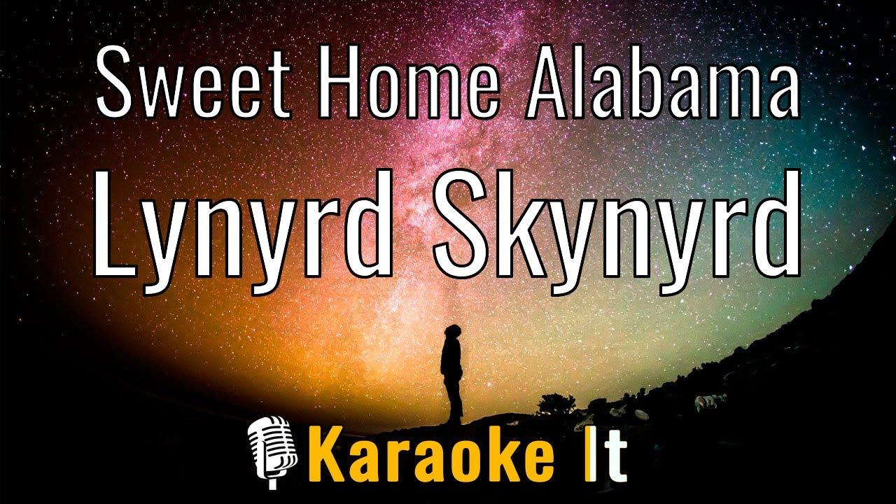 (pause) oh, i'm sorry, i. Sweet Home Alabama Lynyrd Skynyrd Lyrics 4k Youtube