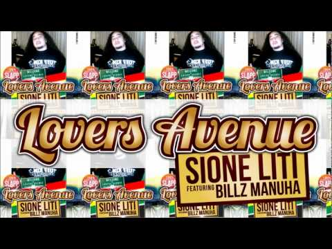 Sione Liti - Lovers Avenue (( Feat. Billz Manuha ))