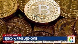 Bitcoin: Pros and Cons