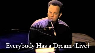 Billy Joel: Everybody Has A Dream [Live]