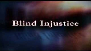 Blind Injustice Trailer