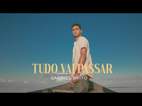 Gabriel Brito – Tudo Vai Passar