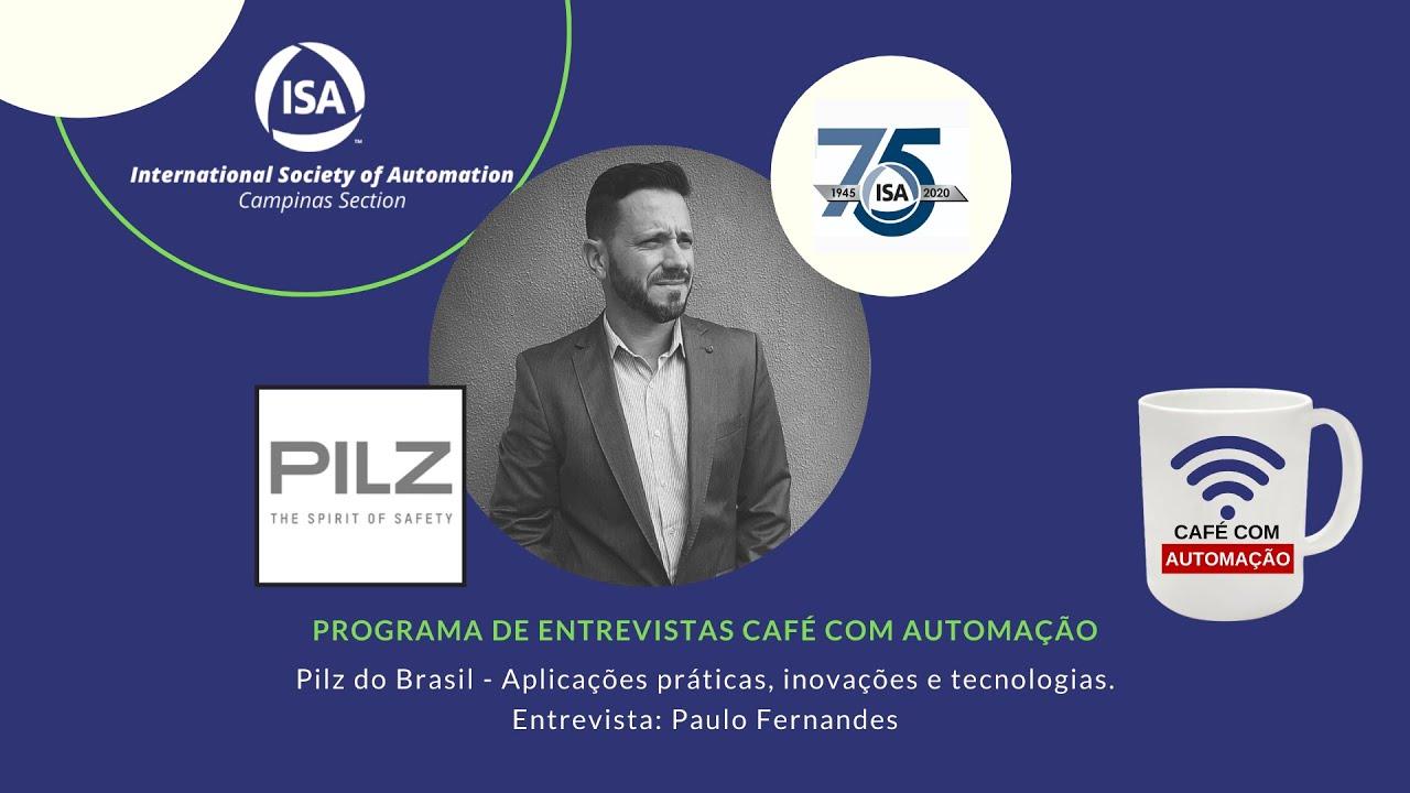 Café Com Automação - Paulo Fernandes - PILZ DO BRASIL