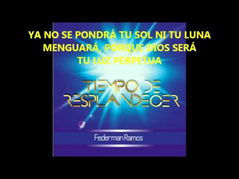 Levántate y Resplandece - Federman Ramos
