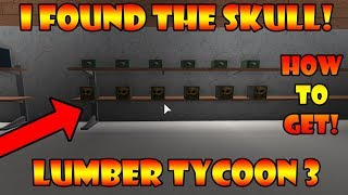 How To Get The SKULL! [Where To Find It!?] Lumber Tycoon 3 ROBLOX