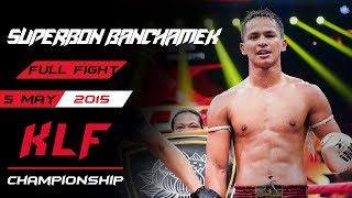 Kickboxing: Superbon Banchamek vs. Lukasz Plawecki FULL FIGHT-2015