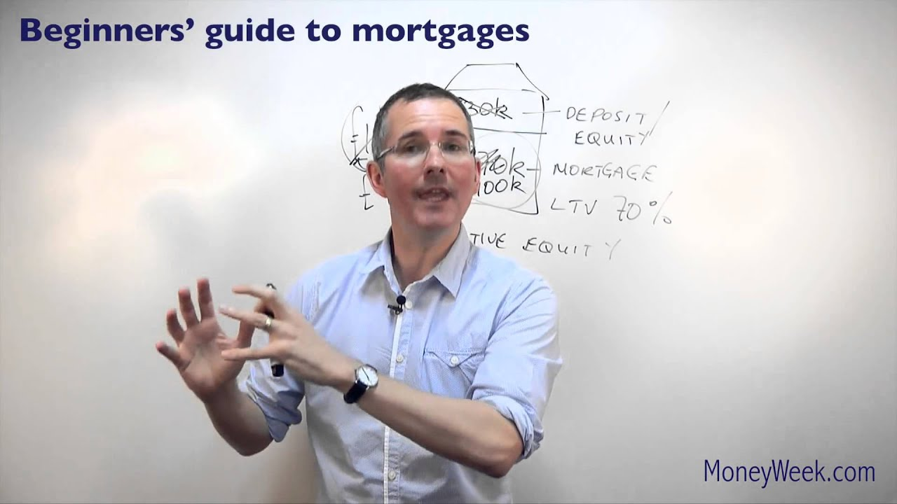 Beginners' guide to mortgages MoneyWeek investment tutorials - YouTube