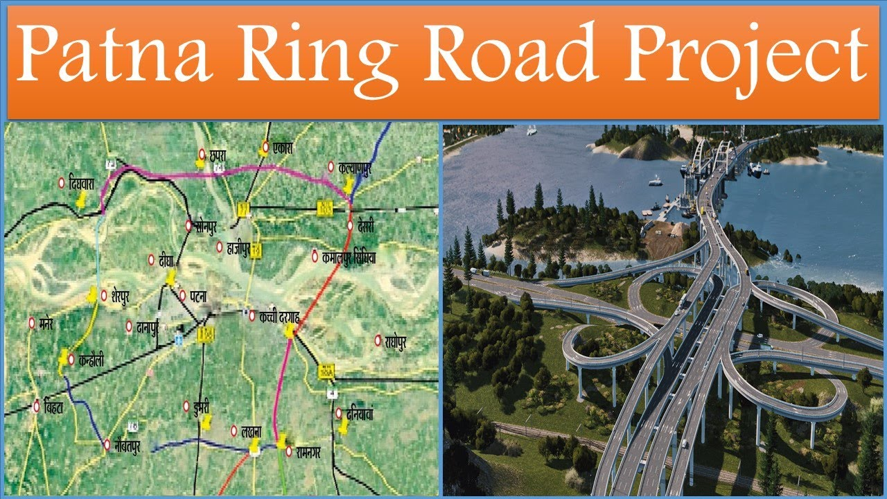 Patna Ring Road Project | Patna Hajipur Sonpur Chhapra ring road master plan map | Papa Construction