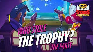 Who Stole the Trophy?: The Party