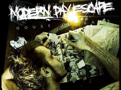 Modern Day Escape -