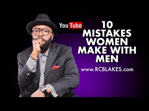 10 COMMON  WOMEN MAKE WITH MEN  PERISCOPE SESSION  RC BLAKES